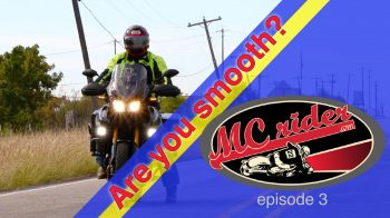 Are you smooth? Techniques to improve your smoothness on a motorcycle – Episode 3